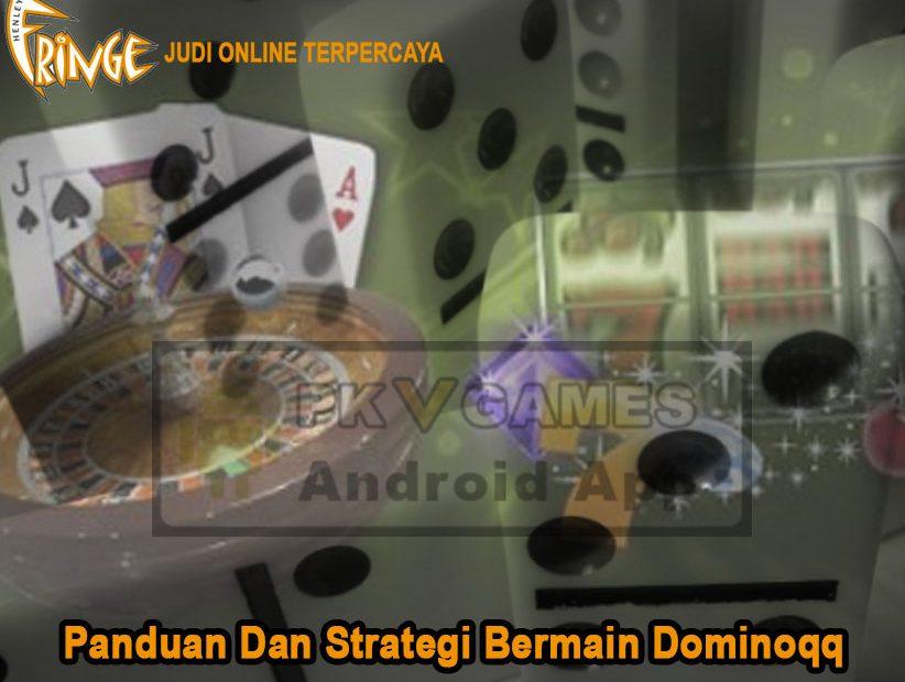 Dominoqq - Panduan Dan Strategi Bermain Dominoqq - HenleyFringe